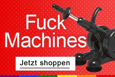 Fuck Machines | Love Machines | Fick Maschinen