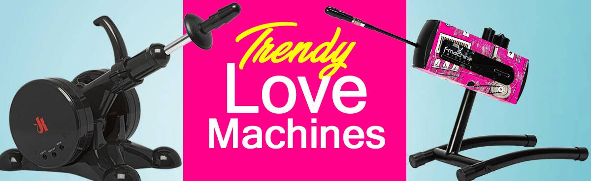 Love Machines | Sexmaschinen