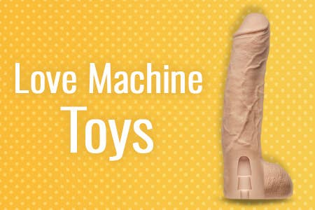 Toys für Love Machines   Toys for Fuck Machines